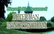 Peter Pan in Nottingham – Blog / Behind the scenes / making of