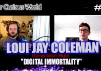 Loui Jay Coleman – Generation Byte | Our Curious World #17