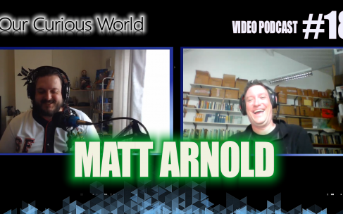 Matt Arnold | Our Curious World with Kristian Lander #18